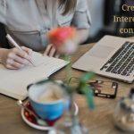 Create Interesting content